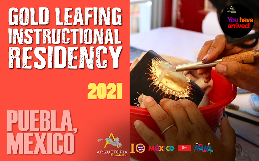 2021 Gold Leafing Residency Puebla Arquetopia