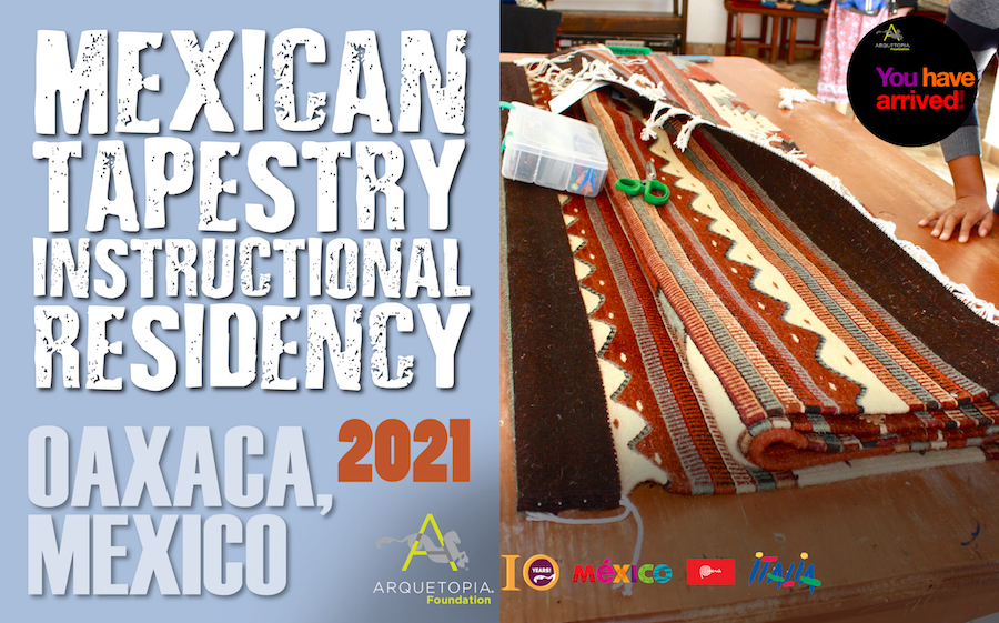 2021 Mexican Textiles Residency Tapestry Oaxaca Arquetopia