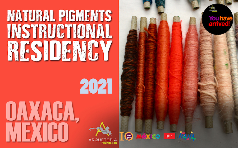 2021 Natural Pigments Residency Oaxaca Arquetopia